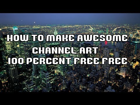How to make awesome channel art 100 percent FREE from YouTube · Duration:  6 minutes 20 seconds