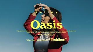 Oasis - kalley | Faultlines