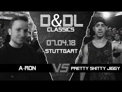 DU & DEINE LINES // BATTLE #0103: A-Ron vs PrettyShittyJiggy