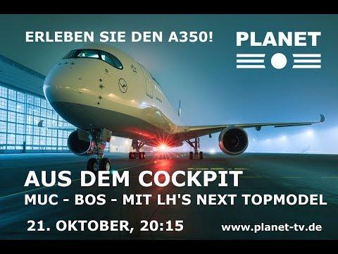 PREMIERE - A350 Lufthansa's next Topmodel - auf PLANET | Trailer