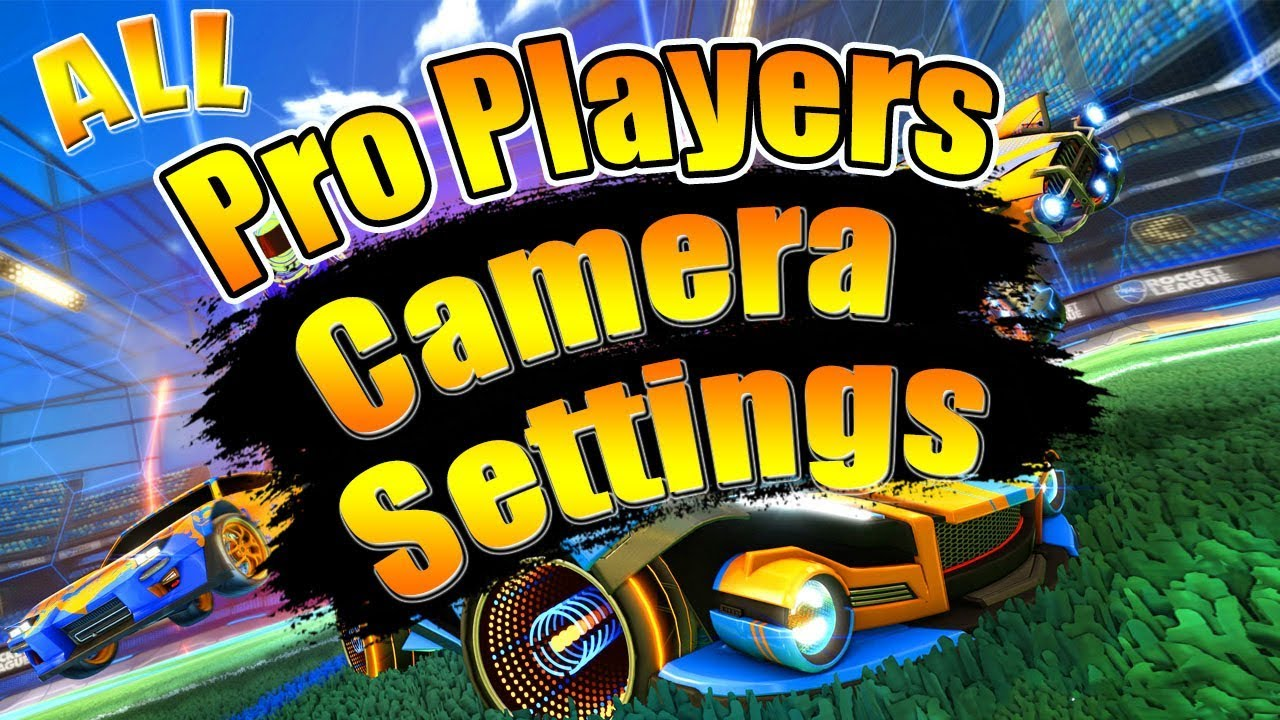 EVERY RLCS PRO PLAYERS CAMERA SETTINGS | ROCKET LEAGUE | BEST CAMERA  SETTINGS
