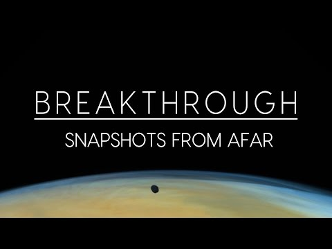 Breakthrough: Snapshots from Afar Mp3