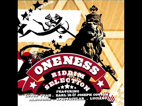 Various Artists - Oneness Riddim Selection (Oneness Records Presents) [Full Album]