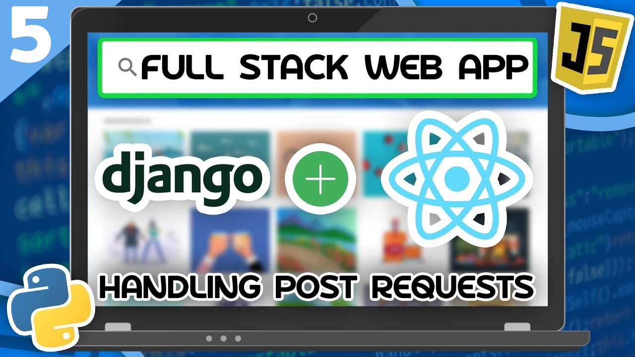 Django & React Tutorial - Handling POST Requests (Django REST)