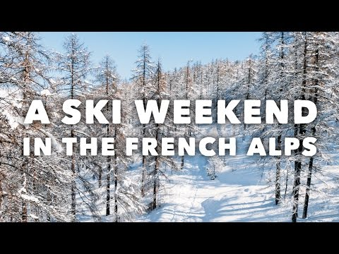 A Ski Weekend In The French Alps - - - Montgenevre & Briancon In France