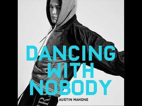 Austin Mahone • Dancing With Nobody (Audio)