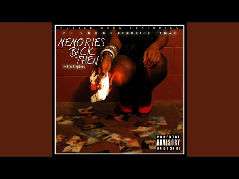 Memories Back Then (feat. B.o.B, Kendrick Lamar, Kris Stephens)