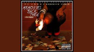 Memories Back Then (feat. B.o.B, Kendrick Lamar, Kris Stephens)