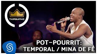 Thiaguinho - Temporal/ Mina de Fé (Clipe Oficial) [DVD #VamoQVamo - Já nas lojas] thumbnail