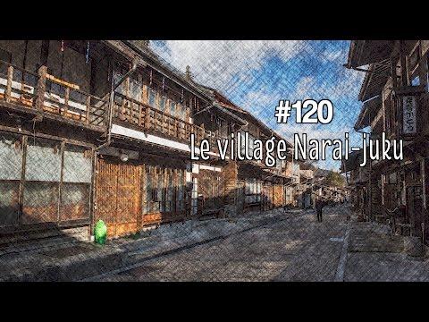 #120 Le village de Narai-Juku