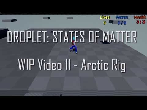 Droplet: States of Matter - Arctic Rig (Unreal Engine 4 game)