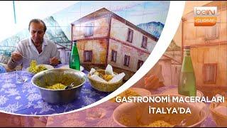 Gastronomi Maceraları - İtalya'da
