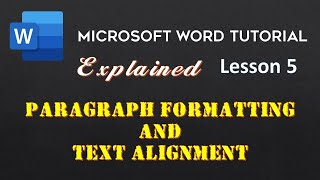 Microsoft Word 2016 / 2013 | Paragraph Formatting and Alignments