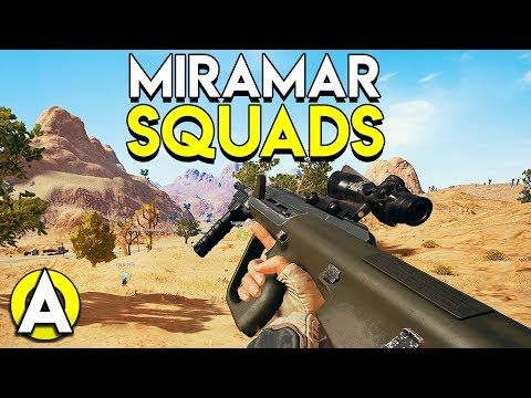 MIRAMAR SQUADS - PLAYERUNKNOWN'S BATTLEGROUNDS
