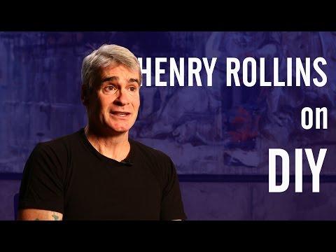 Henry Rollins on DIY