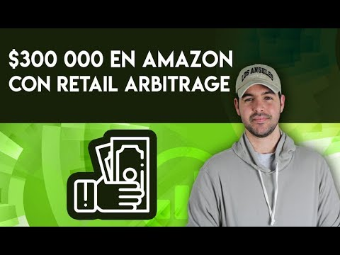 Cómo gane mas $300 000 en Amazon con Retail Arbitrage - Just
