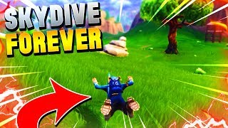 *NEW* FORTNITE HOW TO SKYDIVE FOREVER - Fortnite Battle Royale Flying Forever WORKING GLITCH
