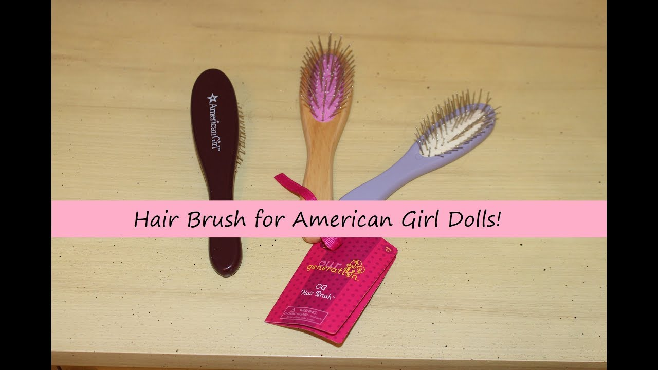 Hair Brush works for 18 inch American Girl Doll