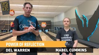 KTC Bowling Tips - Power of Reflection