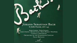 St. John Passion, BWV 245: Part II: Recitative: Die Juden aber schrieen (Evangelist) - Sehet,...