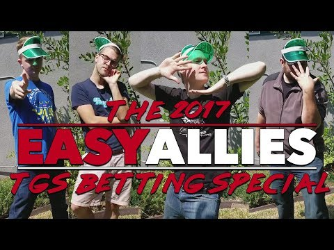 The 2017 Easy Allies TGS Betting Special!