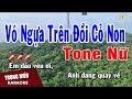 Karaoke Vó Ngựa Trên Đồi Cỏ Non Tone Nữ Nhạc Sống | Trọng Hiếu