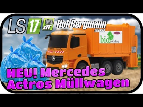 LS17 Hof Bergmann Reloaded - NEU! Mercedes Actros Müllwagen #030 ★ Farming Simulator 17 Deutsch