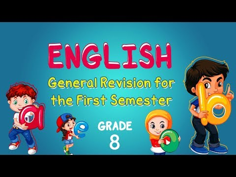 English | Grade 8 | General Revision for the First Semester