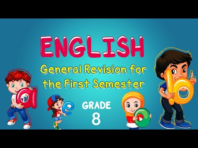 English   Grade 8   General Revision for the First Semester
