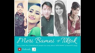 Meri Bamani TikTok s | मेरी बामणी | New Uttarakhandi Song 2019