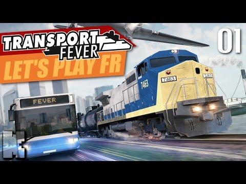 [FR] Transport Fever Gameplay - Let's play épisode 1 de ce jeu de gestion et de transport (campagne)