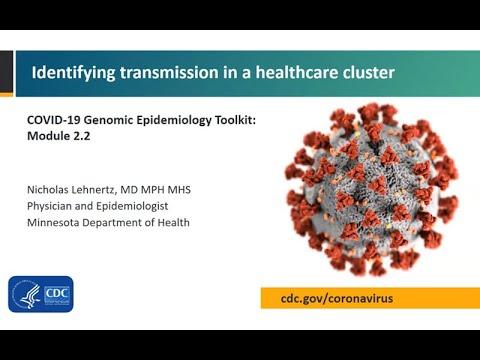 Module 2.2 - Healthcare cluster transmission