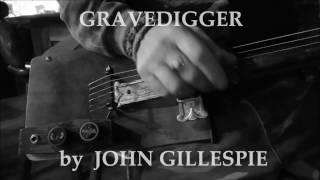GRAVEDIGGER by JOHN GILLESPIE