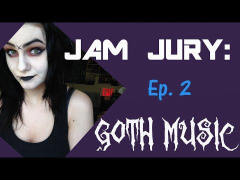 "JAM JURY: WhatIs ""Goth"" Music?"