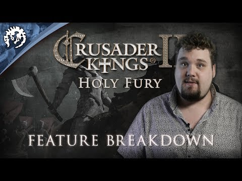 Crusader Kings II: Holy Fury - Feature Breakdown