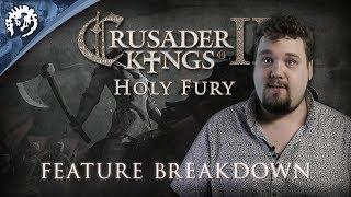 Crusader Kings II: Holy Fury - Feature Breakdown thumbnail