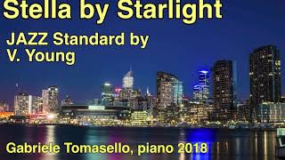 星影のステラ ピアノ Stella by Starlight (V. Young) jazz solo piano cover