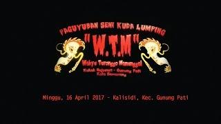 WTM - Kalisidi Kec. Gunung Pati 16 April 2017 (Perform By WTM)