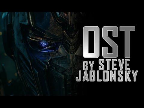 Transformers 5 The Last Knight OST - By Steve Jablonsky