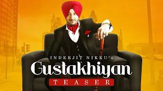 Song Teaser ► Gustakhiyan: Inderjit Nikku Ft. Kuwar Virk | Shubh Karman | Releasing on 2 March 2018