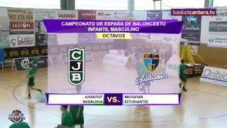 U14M - JOVENTUT BADALONA - MOVISTAR ESTUDIANTES - Campeonato de España Infantil Masculino