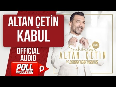 ALTAN ÇETİN - KABUL - ( Official Audio )