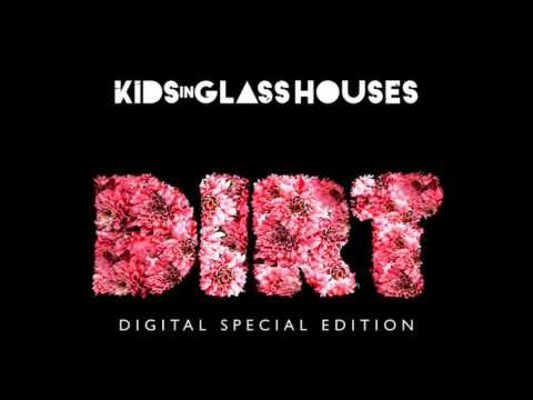 Kids In Glass Houses - Reputation