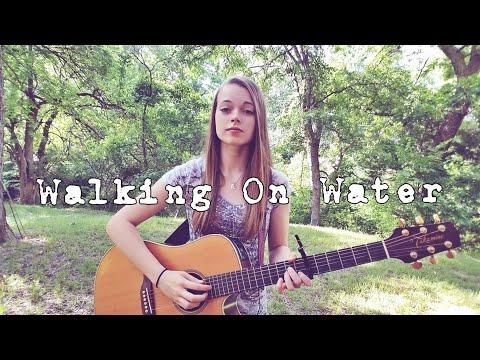 Walking On Water  Needtobreathe