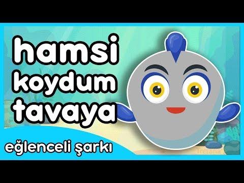 Hamsi Koydum Tavaya - Eğlenceli Çocuk Şarkısı