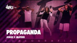 Baixar Propaganda - Jorge e Mateus | FitDance TV (Coreografia) Dance Video