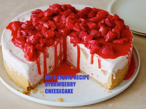 DIY E-Liquid Recipe: Strawberry Cheesecake
