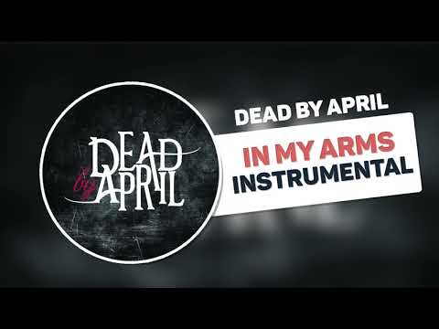Dead By April - In My Arms (Instrumental With Intro)