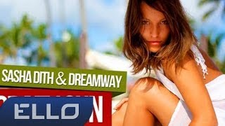 Sasha Dith — Crazy Sun ft. Dreamway
