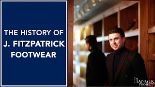 the history of j fitzpatrick footwear by justin fitzpatrick